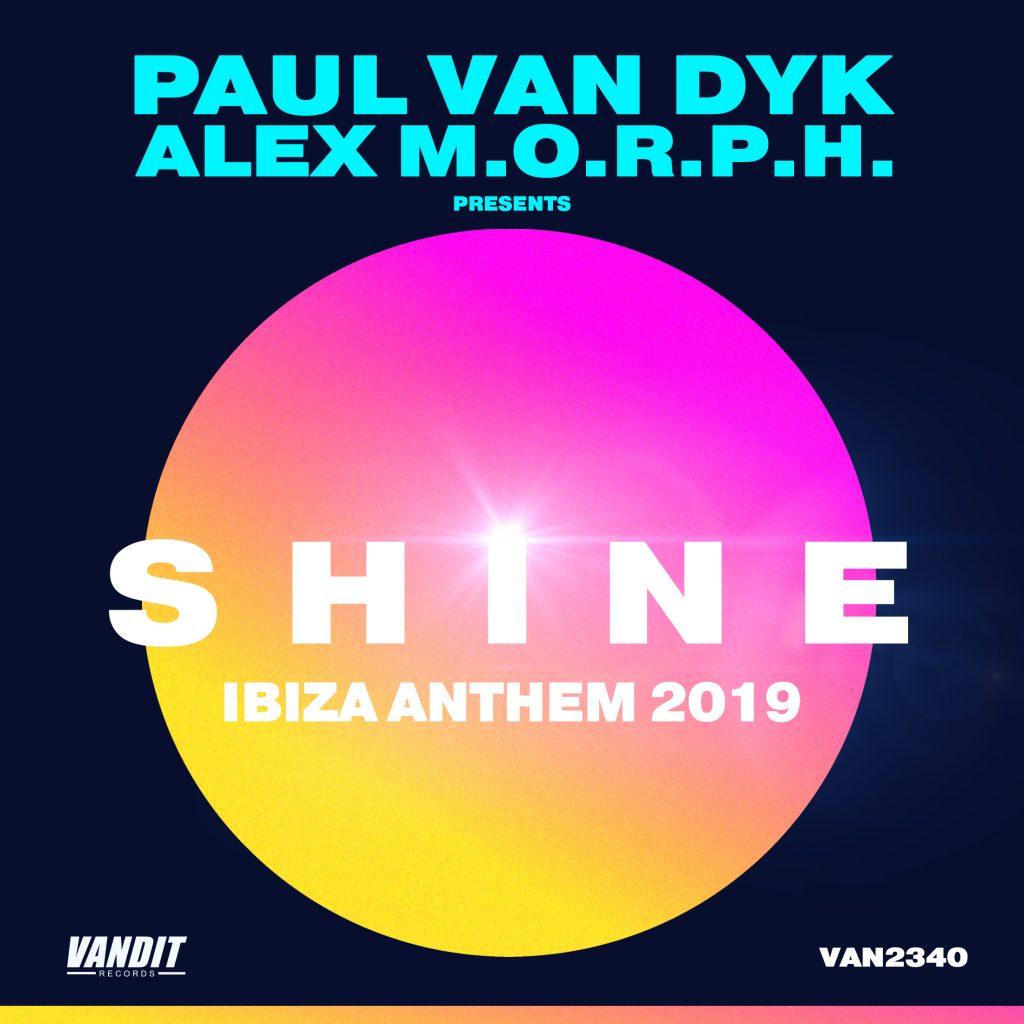 PAUL VAN DYK & ALEX M.O.R.P.H - SHINE IBIZA ANTHEM 2019 ile ilgili görsel sonucu